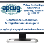 APCUG Winter 2016 Virtual Technology Conference (VTC)