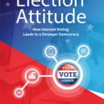 Book Review: Election Attitude, How Internet Voting Leads to a Stronger Democracy