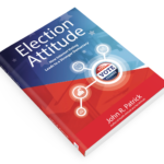 October Preview: Election Attitude – Dr. John R. Patrick